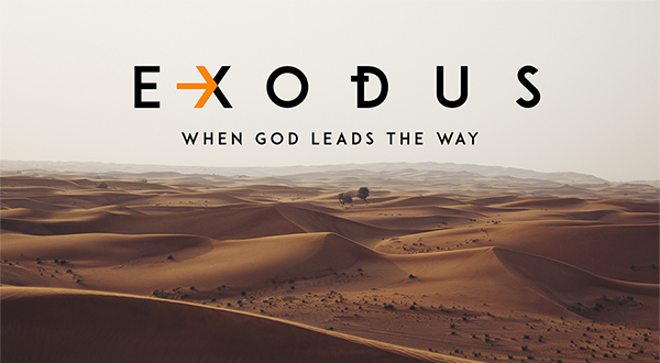 Exodus When God Leads The Way Lord S Love Church